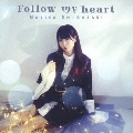 Follow my heart [CD+DVD]<初回限定盤>