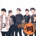 -ing [CD+DVD]<初回限定盤B>