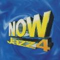 NOW JAZZ 4