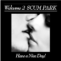 Welcome 2 SCUM PARK