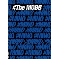 The Mobb: 1st Mini Album (MINO ver.)