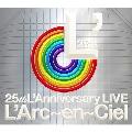 25th L'Anniversary LIVE<初回限定スペシャルパッケージ仕様>