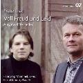 Liszt: Voll Freudvoll und Leid - Ausgewahlte Lieder
