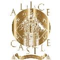 14TH ANNIVERSARY LIVE「ALICE IN CASTLE」-星の王子と月の城- [Blu-ray Disc+CD]