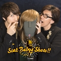 羽多野渉・佐藤拓也のScat Babys Show!!「トークをダミーヘッドで公式録音CD」