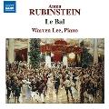 アントン・ルビンシテイン: 「舞踏会」 Op.14