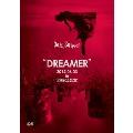 LIVE DVD DREAMER2012.06.03 in 渋谷公会堂