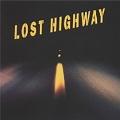 ロスト・ハイウェイ オリジナル・サウンドトラック<期間限定盤>