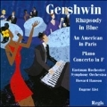G.Gershwin: Rhapsody in Blue, An American in Paris, Piano Concerto in F