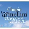 Chopin: Nocturnes No.7, No.14, Ballade No.3, Etudes No.4, No.11, Piano Concerto No.1, etc