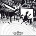 A Sideman's Journey : Super Dexlux Collector's Boxset [CD+DVD+BOOK]<限定盤>