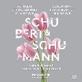 Schubert: String Quintet D.956; Schumann: Piano Quintet Op.44