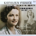 Kathleen Ferrier - Historical Recordings 1947-1952