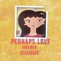 Perhaps Love Mother: 4th Mini Album