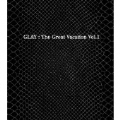 THE GREAT VACATION VOL.1~SUPER BEST OF GLAY~ [3CD+2DVD]<初回限定盤A>