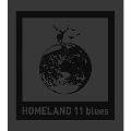 HOMELAND 11 blues<初回限定仕様>