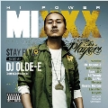 HI POWER MIXXX -for players-
