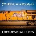Standing In The Doorway: Chrissie Hynde Sings Bob Dylan (Vinyl)