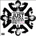 JUST BE COOL<完全限定生産盤>