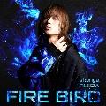 FIRE BIRD [CD+フォトブック【Blue】]<初回限定盤Blue Edition>