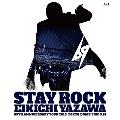 STAY ROCK EIKICHI YAZAWA 69TH ANNIVERSARY TOUR 2018 Blu-ray Disc