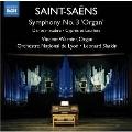 """Saint-Saens: Symphony No.3 """"Organ"""", Danse Macabre, Cypres et Lauriers"""