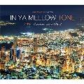 IN YA MELLOW TONE GOON TRAX 10th Anniversary Best CD