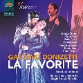 ドニゼッティ: 歌劇《ファヴォリート》(フランス語歌唱)