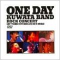 ONE DAY KUWATA BAND~ROCK CONCERT (AT TOHO STUDIO,19th Oct.1986)