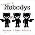 Because I Hate Nobodys<通常盤>
