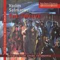 ヴァディム・サルマノフ: オラトリオ詩曲「⼗⼆使徒」