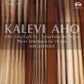 "Kalevi Aho: Three Interludes, Symphony for Organ ""Alles Vergangliche"""