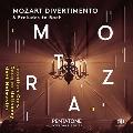 Mozart: Divertimento & Preludes to Bach