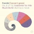 ヘンデル: 合奏協奏曲 Op.6より 第7番~第12番