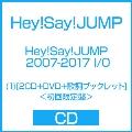 Hey! Say! JUMP 2007-2017 I/O (1) [2CD+DVD+歌詞ブックレット]<初回限定盤>