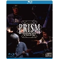 PRISM 40th Anniversary Special Live at TIAT SKY HALL [Blu-ray Disc+2CD]