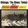 シカゴ+ザ・ブルース+トゥデイ! Vol.1