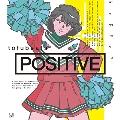 POSITIVE [CD+DVD]<初回限定盤>