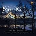 ヴィオラ・ファンタジア ~ ヴォーン・ウィリアムズ: ヴィオラとピアノのため作品全集