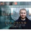Schumann: Piano Sonata No. 1, An Anna II, etc