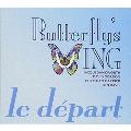 Butterfly's Wing (Le Depart)