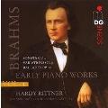 ブラームス: 初期ピアノ作品集