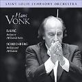 Faure: Suite from Pelleas et Melisande Op.80; Schoenberg: Pelleas und Melisande Op.5 / Hans Vonk(cond), St. Louis SO