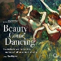 ゴードン・ゲッティ: 美女が踊りながらやってくる
