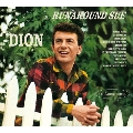 Runaround Sue + Presenting Dion And The Belmonts
