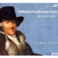 W.F.Bach: Claviermusik Vol.1