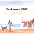 The all songs of WINDY