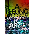 LIVE DVD「A Feeling Begins to Arise」<タワーレコード限定/初回生産限定盤>