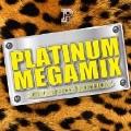 PLATINUM MEGAMIX -CELEB HITS EDITION- Mixed by DJ 瑞穂×DJ HIROKI
