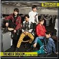 TRIANGLE -THUNDER DRAGON-<TYPE-A>